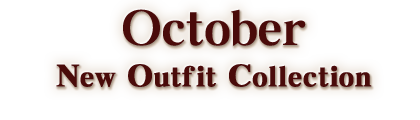 October New Outfit Collection 2018