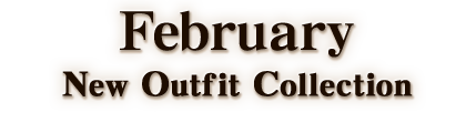 February New Outfit Collection 2018